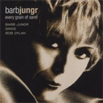 Every Grain Of Sand - Barb Jungr Sings Bob Dylan (SACD-Hybrid)