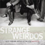 Strange Weirdos: Music From And Inspired By The Film Knocked Up (CD)