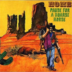 Pause For A Hoarse Horse/Home (2CD)