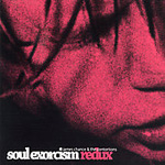 Soul Exorcism Redux (CD)
