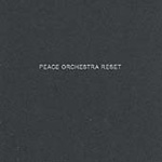 Reset - Peace Orchestra Remixed (CD)