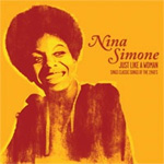 Just Like A Woman: Nina Simone Sings Classic Songs Of The '60s (CD)