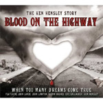 Blood On The Highway - When Too Many Dreams Come True (CD)