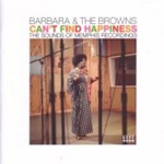 Can't Find Happiness: The Sounds Of Memphis Recordings (CD)