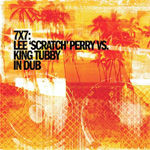 "7X7: Lee ""Scratch"" Perry Vs. King Tubby In Dub (CD)"