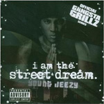 I Am The Street Dream - Mixtape (CD)
