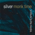 Silver Monk Time - A Tribute To The Monks (2CD)
