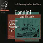 Landini And His Time - 14th Century Italian Ars Nova (CD)