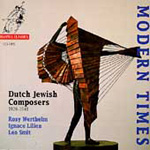 Modern Times - Dutch Jewish Composers (CD)
