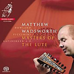 Masters Of The Lute - Matthew Wadsworth (SACD)