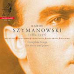 Szymanowski: Complete Songs for Voice and Piano (CD)