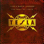 Time's Makin Changes: The Best Of Tesla (USA-import) (CD)