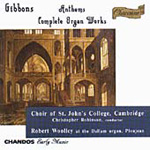 Gibbons: Organ and Choral Works (CD)