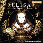 Elisa is the Fayrest Quene (CD)