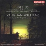Delius; Vaughan Williams: Orchestral Works (CD)