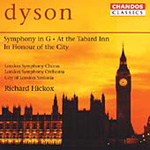 Dyson: Symphony in G; At the Tabard Inn; In Honour of the City (CD)