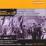 Bridge: Orchestral and Vocal Works (CD)