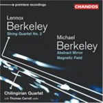 Berkeley, L: String Quartet No 2; Berkeley, M: Abstract Mirror; Magnetic Field (CD)