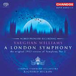 Vaughan Williams: A London Symphony (1913 version) (SACD)