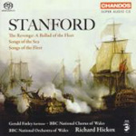 Stanford: Songs of the Sea; The Revenge; Songs of the Fleet (SACD)
