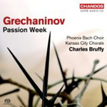 Grechaninov: Passion Week (SACD)