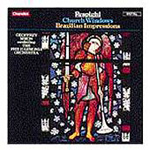 Respighi: Church Windows; Brazilian Impressions (CD)