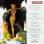 Chausson & Fauré: Vocal and Orchestral Works (CD)