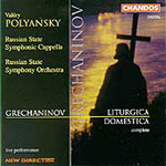 Grechaninov: Liturgica Domestica (CD)
