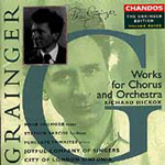 Grainger Edition, Vol. 3 - Works for Chorus & Orchestra 1 (CD)