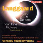 Langgaard: Music of the Spheres; (4) Tone Pictures (CD)
