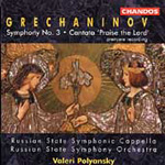 Grechaninov: Symphony No 3; Praise the Lord (CD)