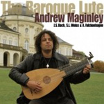 Andrew Maginley - The Baroque Lute (CD)