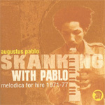 Skanking with Pablo: Melodica for Hire 1971-1977 (CD)