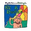 Be A Brother (CD)