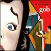 The World According To Gob (CD)