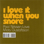 I Love It When You Snore (CD)