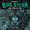This Ain't No Tribute - A Blues Tribute To Bob Dylan - All Blues'd Up! (CD)
