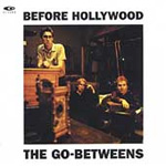 Before Hollywood + Rarities (2CD)