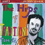 Brazil Classics 5 - The Hips Of Tradition (CD)