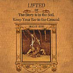 Lifted, Or The Story Is In The Soil, Keep Your Ear To The Ground (CD)