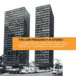 The Low Frequency In Stereo (CD)