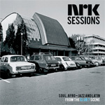 Produktbilde for NRK Sessions - Soul, Afro-Jazz And Latin From The Club 7 Scene (CD)