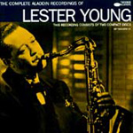 The Complete Aladdin Recordings Of Lester Young (2CD)