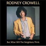 But What Will The Neighbors Think (CD)
