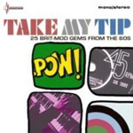 Take My Tip - 25 Brit-Mod Gems From The 60's (CD)