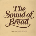 The Sound Of Bread - Their 20 Finest Songs (CD)