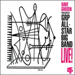 Dave Grusin Presents GRP All-Star Big Band: Live! (CD)