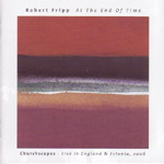 At The End Of Time: Churchscapes - Live In England & Estonia, 2006 (CD)