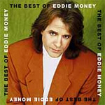 The Best Of Eddie Money (CD)