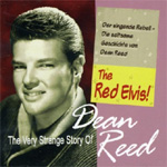 The Very Strange Story Of Dean Reed - The Red Elvis! (CD)